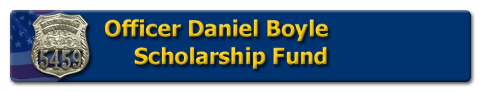 Officer Daniel Boyle Scholarship Fund